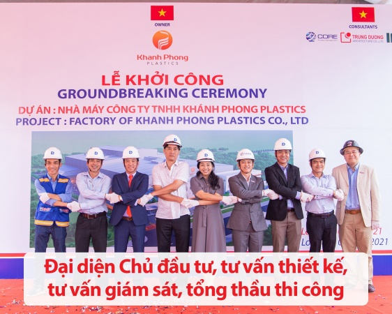 GROUNDBREAKING CEREMONY OF FACTORY OF KHANH PHONG PLASTIC CO., LTD